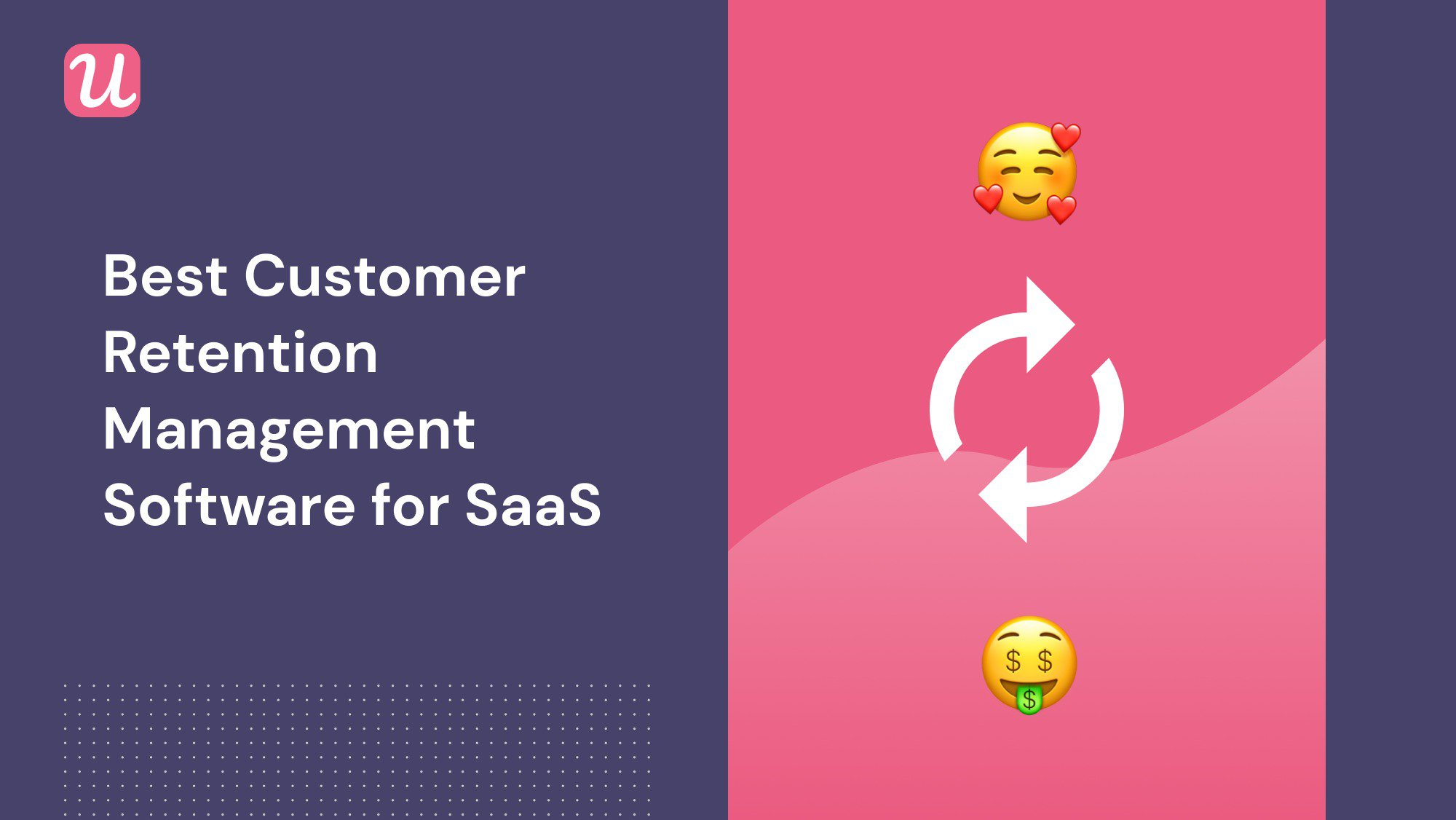 The Best Customer Retention Management Software of 2021
