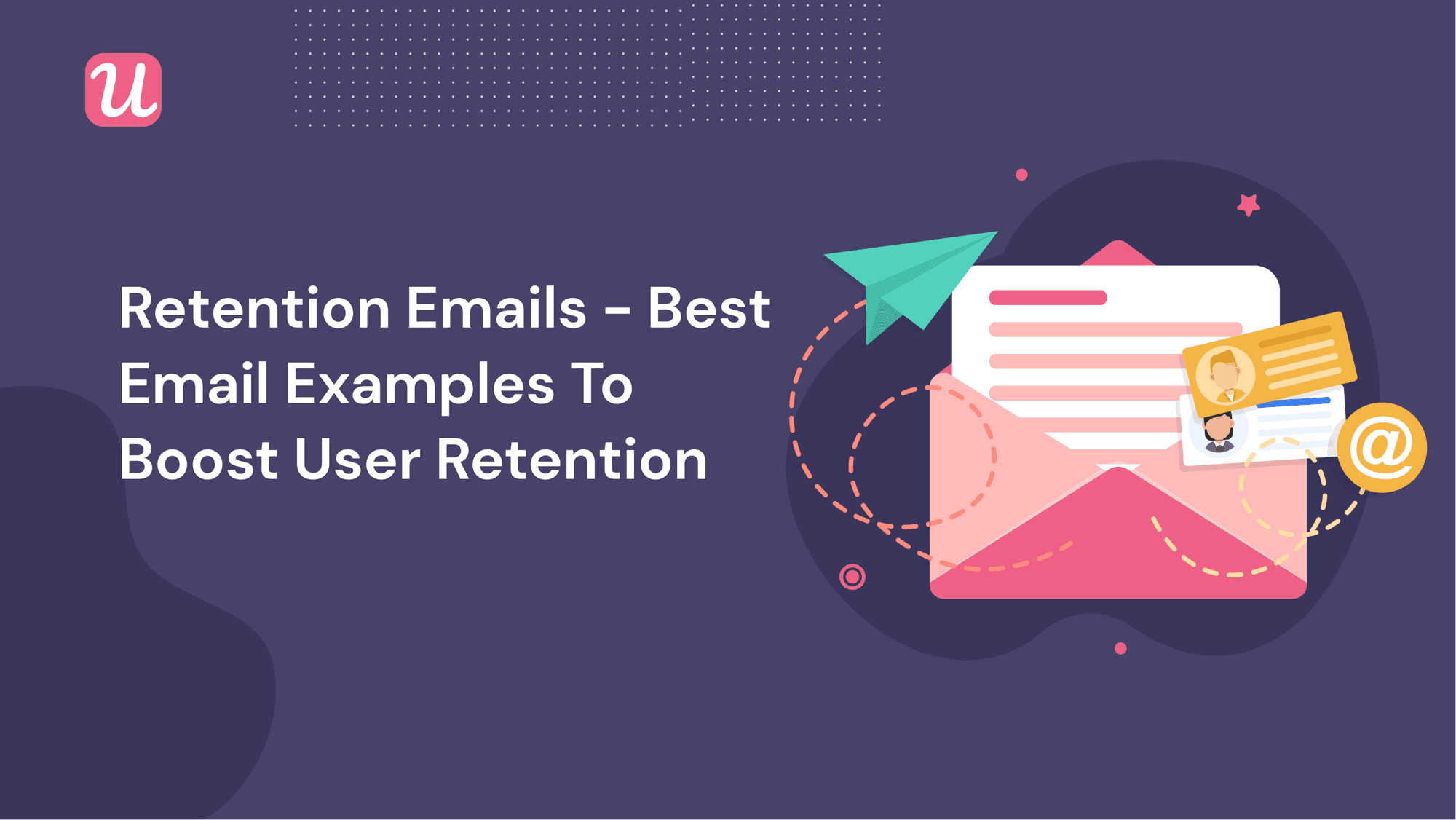 5 of The Best Customer Retention Emails  (With Examples)
