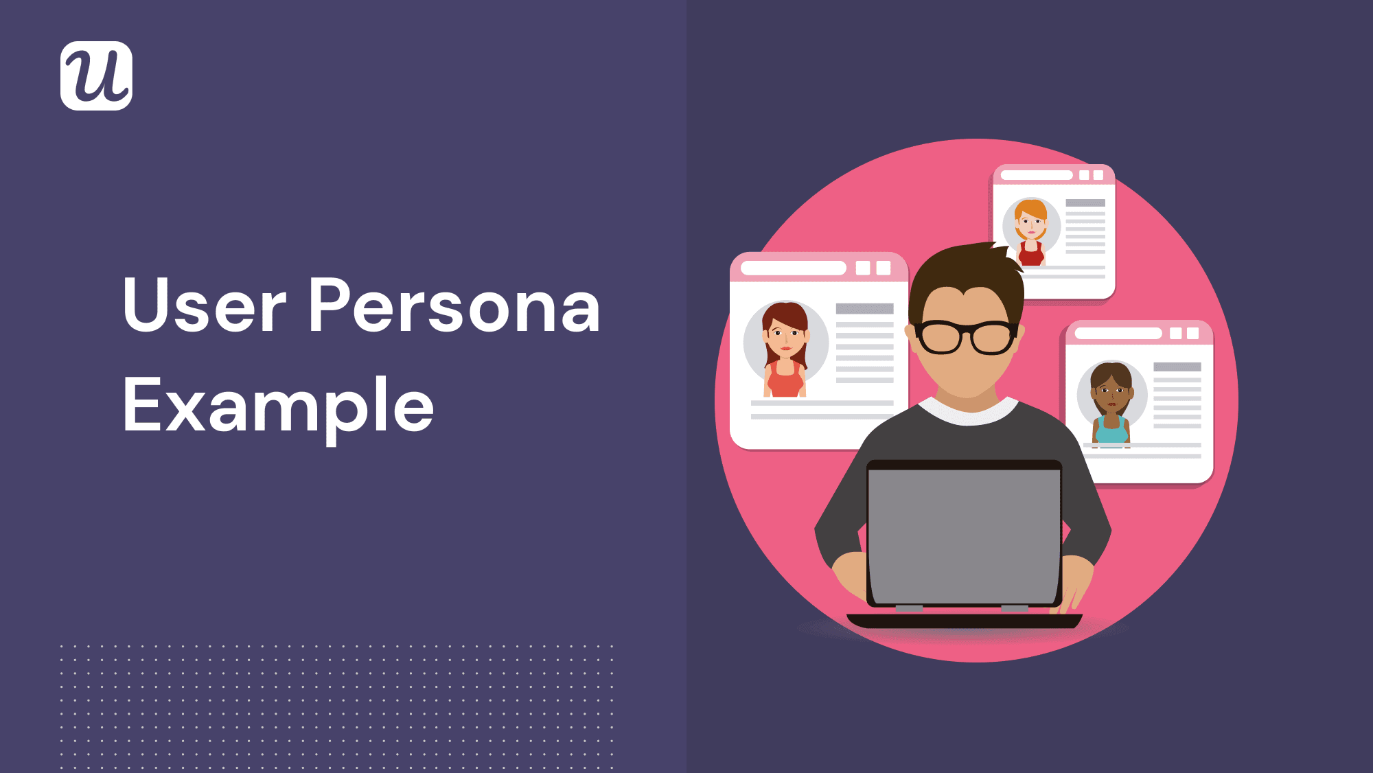 10 User Persona Examples for SaaS Products and How to Create Them
